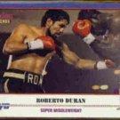 ROBERTO DURAN 1991 KAYO #082 - Super Middleweight