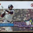 DAVID ORTIZ 2005 Topps Own The Game Insert #OG8.  RED SOX