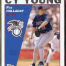 ROY HALLADAY 2004 Topps Cy Young #714.  BLUE JAYS