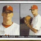 GAVIN FLOYD 2003 Bowman Heritage #165.  PHILLIES