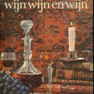 Wijn Wijn En Wijn by Dutch culinary and wine expert, Wina Born
