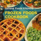 General Foods Kitchens Frozen Foods Cookbook