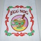 """Christmas Egg Nog"" Christmas Kitchen Dishtowel"