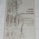 Gems From The Lakes And Hills - The Poetry Guild Of The South Lake Art League - Clermot Florida