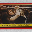 Will Han Solo Be Dinner? - Card # 87 - Star Wars - Return Of The Jedi - Topps - 1983