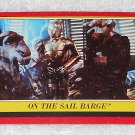 On The Sail Barge - Card # 40 - Star Wars - Return Of The Jedi - Topps - 1983