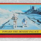 Toward The Desert Palace - Card # 11 - Star Wars - Return Of The Jedi - Topps - 1983