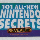 101 All-New Nintendo Secrets Revealed - Terry Munson - Becker & Mayer - 2000