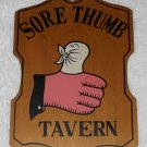 Sore Thumb Tavern - Painted Wooden Sign - Made In Japan - Vintage