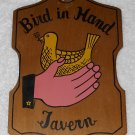 Bird In Hand Tavern - Painted Wooden Sign - Made In Japan - Vintage