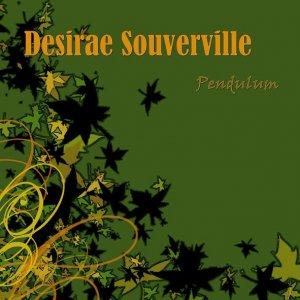 Desirae Souverville - Pendulum