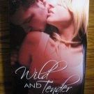 WILD AND TENDER by Renee Field