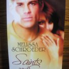SAINTS AND SINNERS by Melissa Schroeder