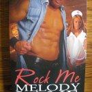 ROCK ME by Melody Lane
