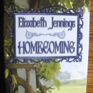 HOMECOMING by Elizabeth Jennings