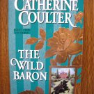 THE WILD BARON by Catherine Coulter