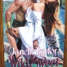 WILD, SWEET PROMISE by Janelle Taylor