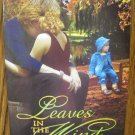 LEAVES IN THE WIND by Gail DeYoung