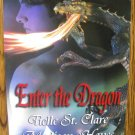 ENTER THE DRAGON by Tielle St. Clare, Madison Hayes, & Mlyn Hurn