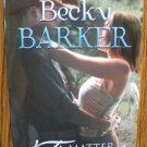 A MATTER OF TRUST by Becky Barker