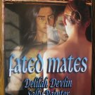 FATED MATES by Delilah Devlin, Sally Painter, & Charlotte Boyett-Compo