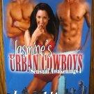 JASMINE'S URBAN COWBOYS by Laura Ashton