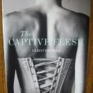 THE CAPTIVE FLESH by Cleo Cordell
