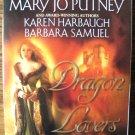 DRAGON LOVERS by Jo Beverley, Mary Jo Putney, Karen Harbaugh, & Barbara Samuel