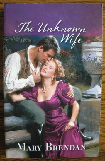 THE UNKNOWN WIFE by Mary Brendan