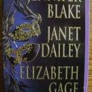 UNMASKED by Jennifer Blake, Janet Dailey, & Elizabeth Gage
