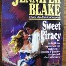 SWEET PIRACY by Jennifer Blake (Aka Patricia Maxwell)