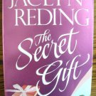 THE SECRET GIFT by Jaclyn Reding