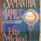 HIS WICKED PROMISE by Samantha James