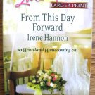 FROM THIS DAY FORWARD by Irene Hannon