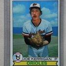 1979 Topps Baseball #37 Joe Kerrigan Orioles Pack Fresh