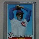 1979 Topps Baseball #98 Ray Burris Cubs Pack Fresh