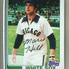 1982 Topps Baseball #748 Marc Hill White Sox Pack Fresh