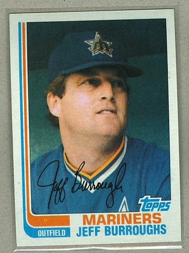 1982 Topps Baseball #440 Jeff Burroughs Mariners Pack Fresh