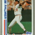 1982 Topps Baseball #81 Jim Palmer Orioles Pack Fresh