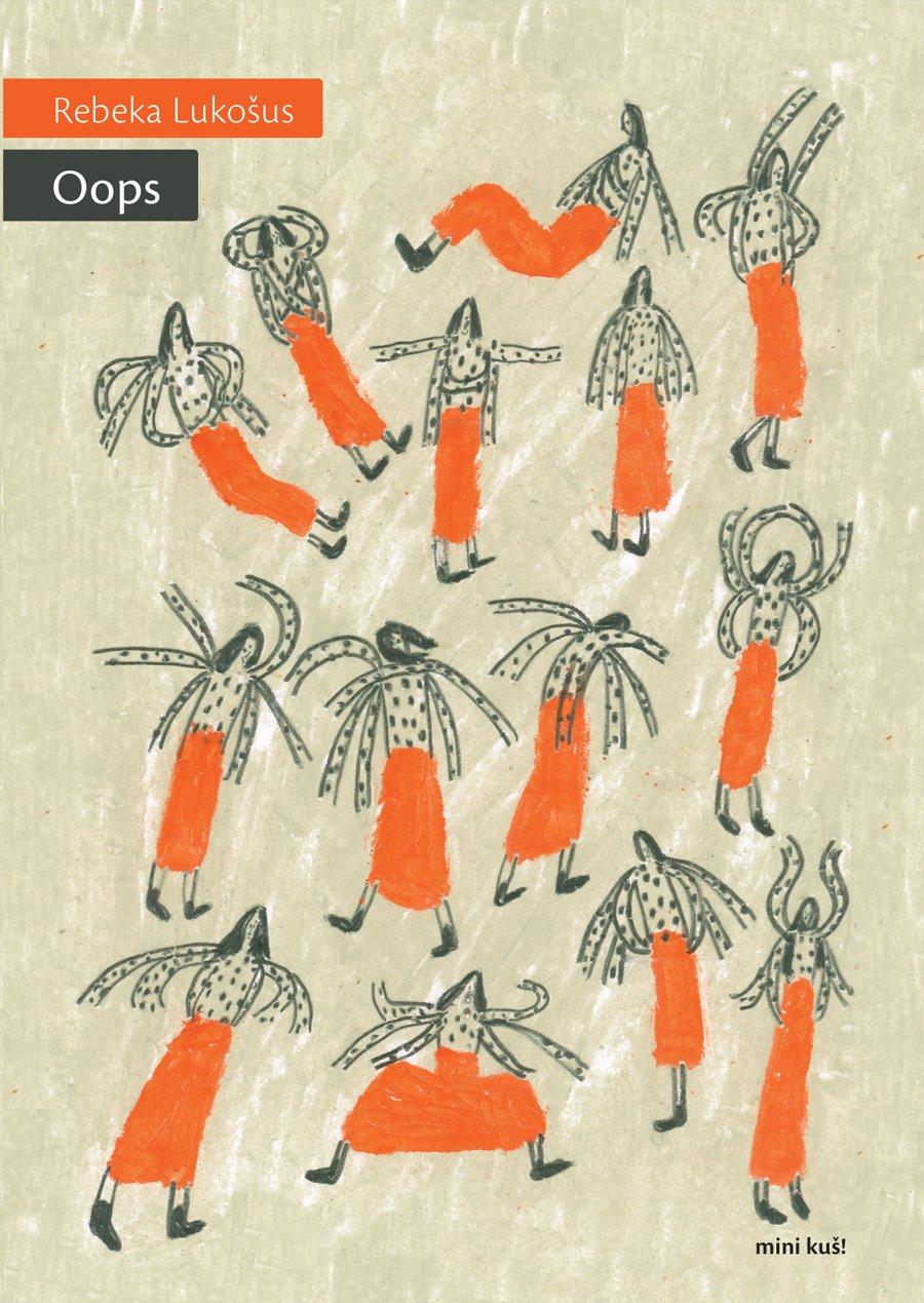 'Oops' by Rebeka Lukošus