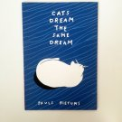Cats Dream the Same Dream - Pauls Rietums