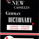 The New Cassell's German Dictionary: GERMAN --- ENGLISH & ENGLISH --- GERMAN by Betteridge 1965