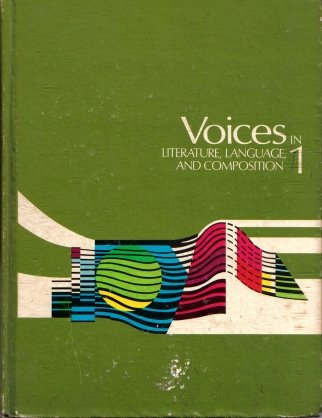 Voices In Literature, Language, And Composition 1 1972
