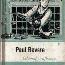 Paul Revere Colonial Craftsman by Regina Z Kelly 1963 VINTAGE