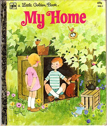 My Home A Little Golden Book by Reneé Bartkowski & Illus by ROFry Hardcover 1979