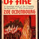 Destiny of Fire - A Towering Novel of the Crusades by Zoe Oldenbourg 1965