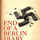 End of a Berlin Diary-Nazi Germany Unforgettable Word Picture Destruction-Shirer