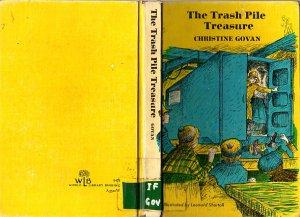The Trash Pile Treasure by Christine Govan 1970 Illustrated VINTAGE