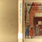 Bertie and May by Bertha Stemm Norton & Andre Norton 1971 Illustrated VINTAGE