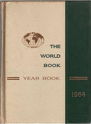 The World Book Year Book 1964